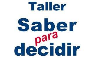 Taller Saber para decidir